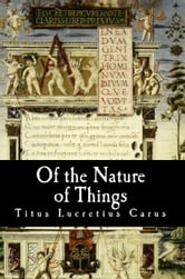 Of the Nature of Things ebook by Titus Lucretius Carus