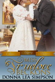 Miss Truelove Beckons ebook by Donna Lea Simpson