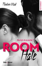 Room Hate eBook by Penelope Ward, Sylvie Del cotto
