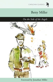On the Side of the Angels ebook by Betty Miller,Jonathan Miller