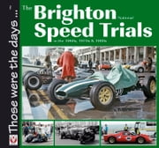 The Brighton National Speed Trials ebook by Tony Gardiner
