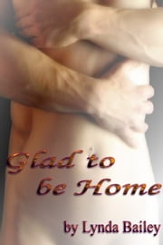 Glad to Be Home ebook by Lynda Bailey