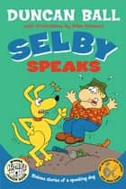 Selby Speaks ebook by