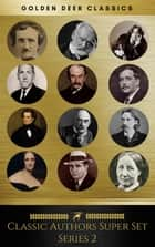 Classic Authors Super Set Series 2 (Golden Deer Classics) ebook by Oscar Wilde, H. G. Wells, Mary Shelley,...