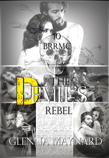 The Devil's Rebel - Black Rebel Riders' MC, #10 ebook by Glenna Maynard