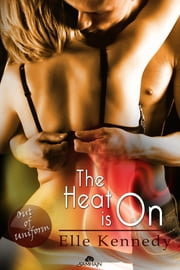 The Heat is On ebook by Elle Kennedy