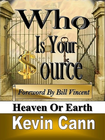 Who is Your Source ebook by Kevin L. Cann