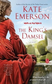 The King's Damsel ebook by Kate Emerson