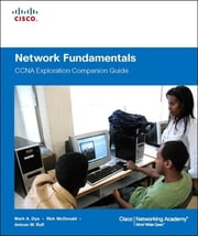 Network Fundamentals, CCNA Exploration Companion Guide ebook by Mark Dye,Rick McDonald,Antoon Rufi