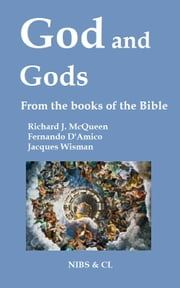 God and Gods: From the books of the Bible ebook by Richard J. McQueen