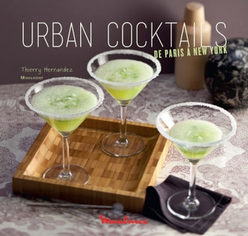 Urban Cocktails ebook by Thierry Hernandez