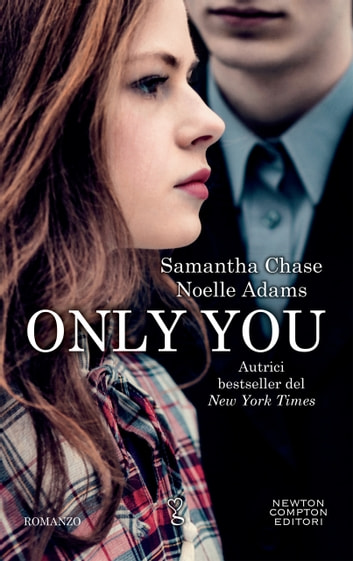Only you ebook by Noelle Adams,Samantha Chase