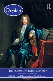 The Poems of John Dryden: Volume Four - 1686-1696 ebook by Paul Hammond,David Hopkins
