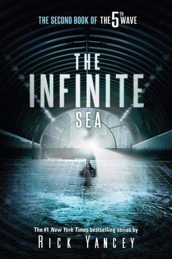 The Infinite Sea - The Second Book of the 5th Wave ekitaplar by Rick Yancey