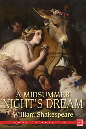 a literary analysis of mid summer nights dream by william shakespeare