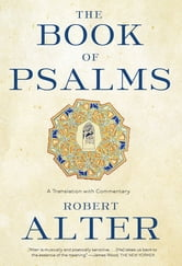 The Book of Psalms: A Translation with Commentary ebook by Robert Alter