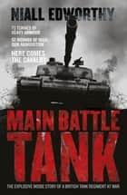 Main Battle Tank eBook by Niall Edworthy