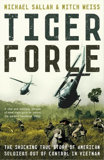 Tiger Force ebook by Michael Sallah