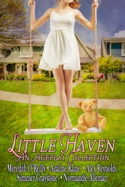 Little Haven ebook by Meredith O'Reilly,Adaline Raine,Alex Reynolds