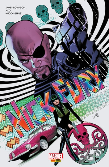 Nick Fury T01 - Le train des assassins ebook by James Robinson,ACO