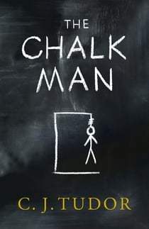 The Chalk Man ebook by C. J. Tudor