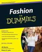 Fashion For Dummies ebook by Pierre A. Lehu, Jill Martin