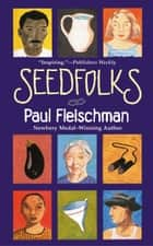 Seedfolks ebook by Paul Fleischman, Judy Pedersen