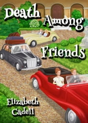 Death Among Friends ebook by Elizabeth Cadell