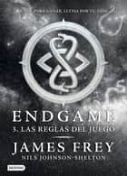 Endgame 3. Las reglas del juego eBook por James Frey,Nils Johnson-Shelton,Isabel Murillo Fort