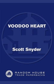 Voodoo Heart ebook by Scott Snyder