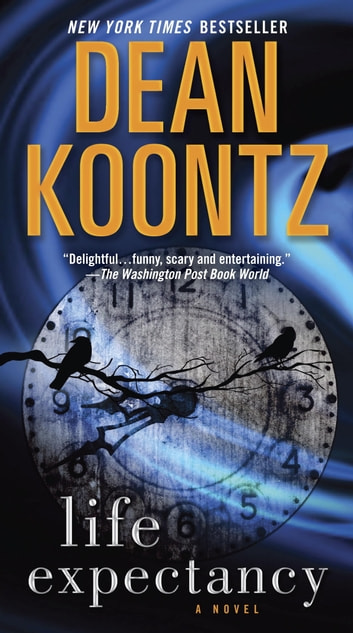 Life Expectancy ebook by Dean Koontz