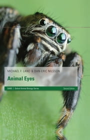 Animal Eyes ebook by Michael F. Land,Dan-Eric Nilsson