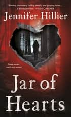 Jar of Hearts ebooks by Jennifer Hillier