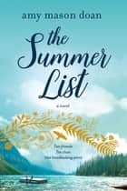 The Summer List - A Novel ebook by Amy Mason Doan