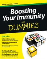 Boosting Your Immunity For Dummies ebook by Wendy Warner,Kellyann Petrucci