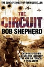 The Circuit ebook by Bob Shepherd