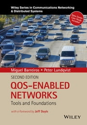 QOS-Enabled Networks - Tools and Foundations ebook by Miguel Barreiros,Peter Lundqvist