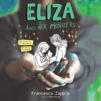 Eliza and Her Monsters audiobook by Francesca Zappia