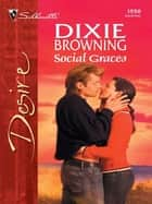 Social Graces ebook by Dixie Browning