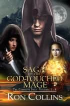 Saga of the God-Touched Mage (Vol 1-8) ebook by