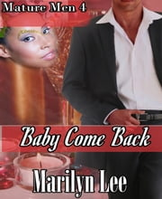 Baby Come Back ebook by Marilyn Lee