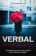 Verbal ebooks by Peter Murphy