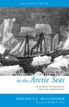 The Voyage of the 'Fox' in the Arctic Seas ebook by Sir Frances Leopold McClintock,Shelagh D. Grant