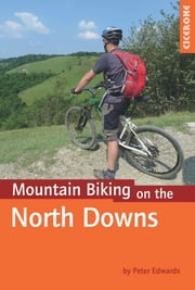 Mountain Biking on the North Downs ebook by Peter Edwards