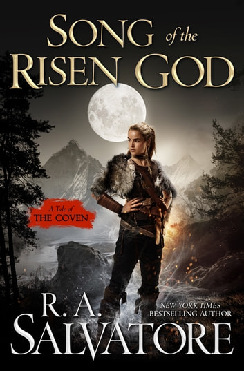 Song of the Risen God ebook by R. A. Salvatore