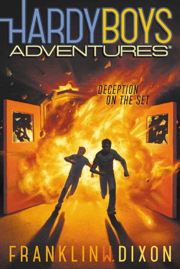 Deception on the Set ebook by Franklin W. Dixon