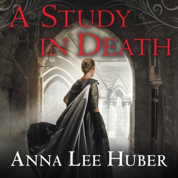 A Study in Death audiobook by Anna Lee Huber