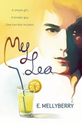 My Lea - A Broken Love Story, #1 ebook by E. Mellyberry