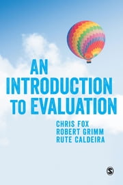 An Introduction to Evaluation ebook by Professor Chris Fox,Robert Grimm,Rute Caldeira