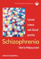 Schizophrenia ebook by Wolfgang Gaebel